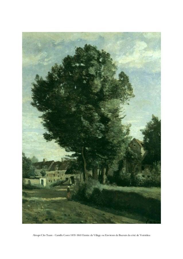 Abrupt Clio Team - Camille Corot 1855-1865 Entrée de Village ou Environs de Bauvais du côté de Voisinlieu