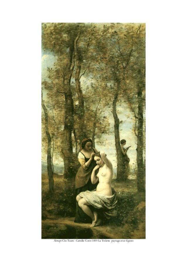 Abrupt Clio Team - Camille Corot 1859 La Toilette paysage avec figures