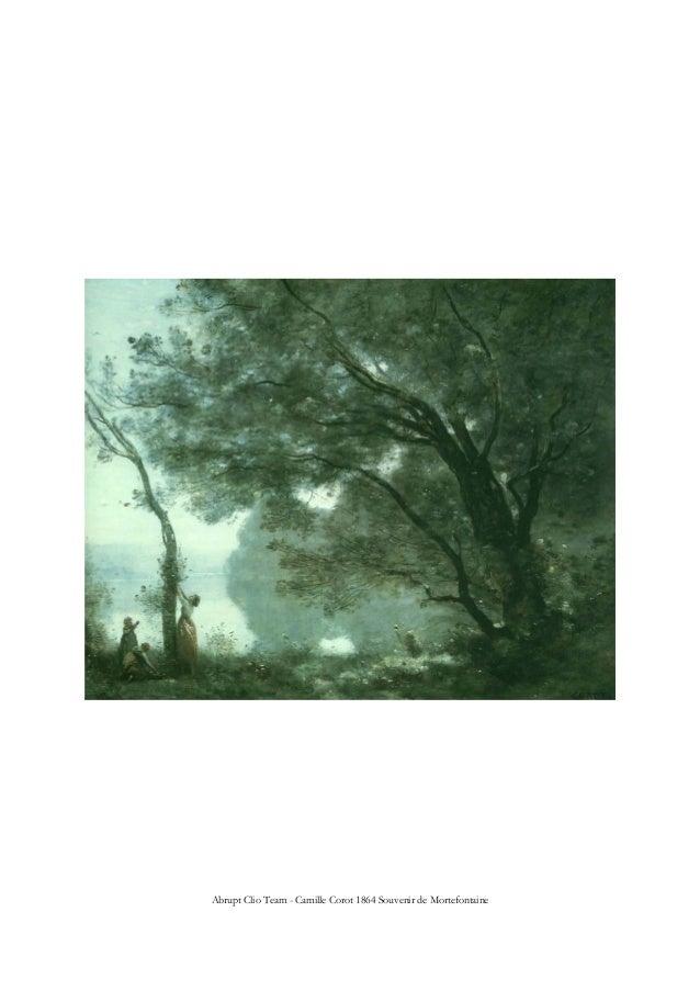 Abrupt Clio Team - Camille Corot 1864 Souvenir de Mortefontaine