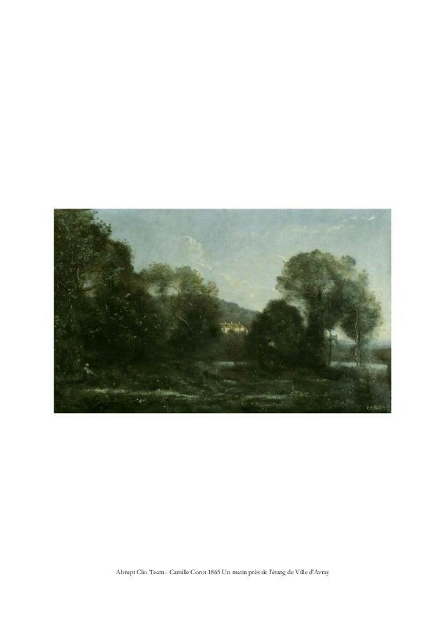 Abrupt Clio Team - Camille Corot 1865 Un matin près de l'étang de Ville d'Avray