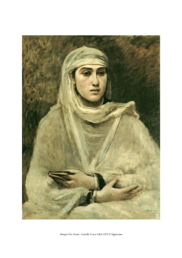 Abrupt Clio Team - Camille Corot 1865-1870 L'Algérienne