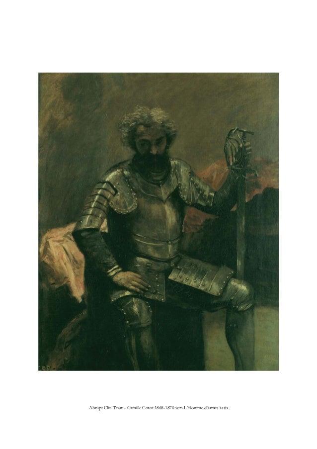 Abrupt Clio Team - Camille Corot 1868-1870 vers L'Homme d'armes assis