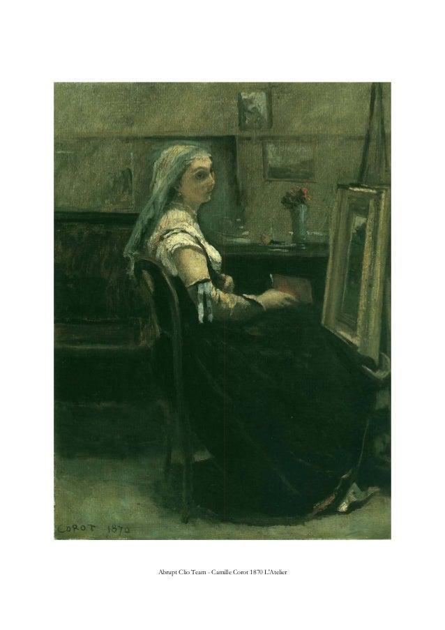 Abrupt Clio Team - Camille Corot 1870 L'Atelier