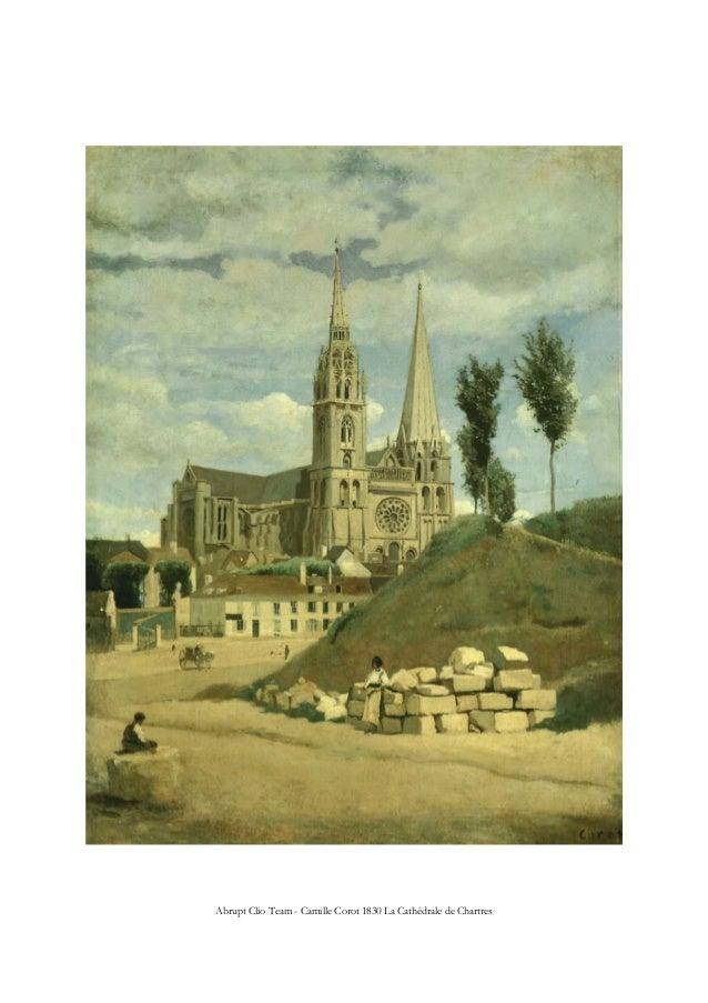 Abrupt Clio Team - Camille Corot 1830 La Cathédrale de Chartres