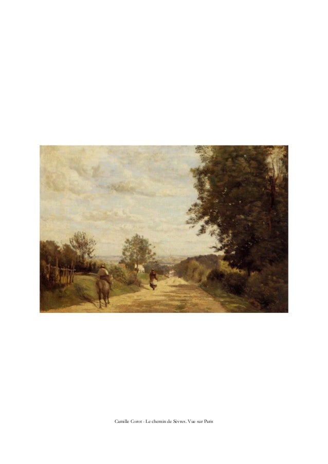 Camille Corot - Le chemin de Sèvres. Vue sur Paris