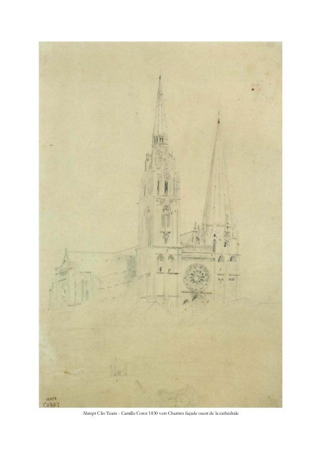 Abrupt Clio Team - Camille Corot 1830 vers Chartres façade ouest de la cathédrale