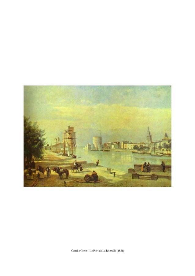Camille Corot - Le Port de La Rochelle (1851)