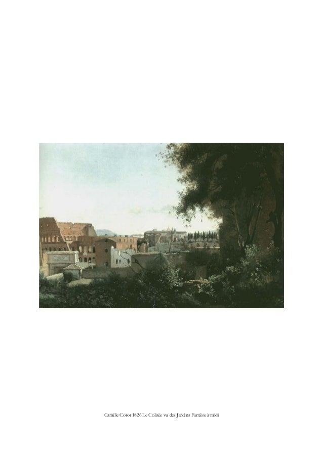 Camille Corot 1826 Le Colisée vu des Jardins Farnèse à midi