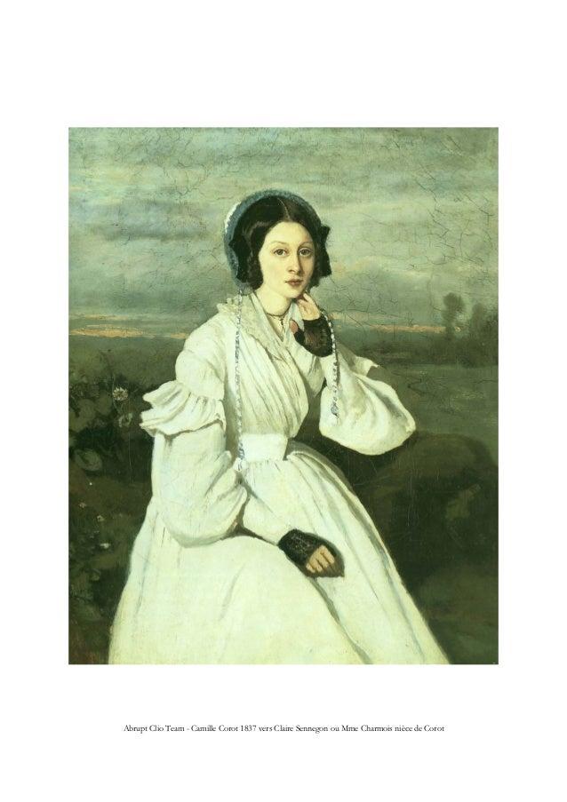 Abrupt Clio Team - Camille Corot 1837 vers Claire Sennegon ou Mme Charmois nièce de Corot