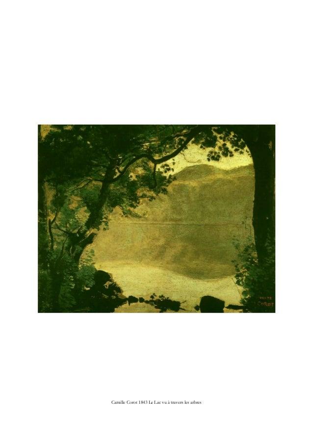 Camille Corot 1843 Le Lac vu à travers les arbres