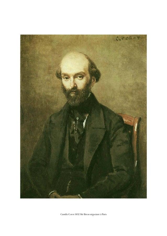 Camille Corot 1852 Mr Bison négociant à Paris