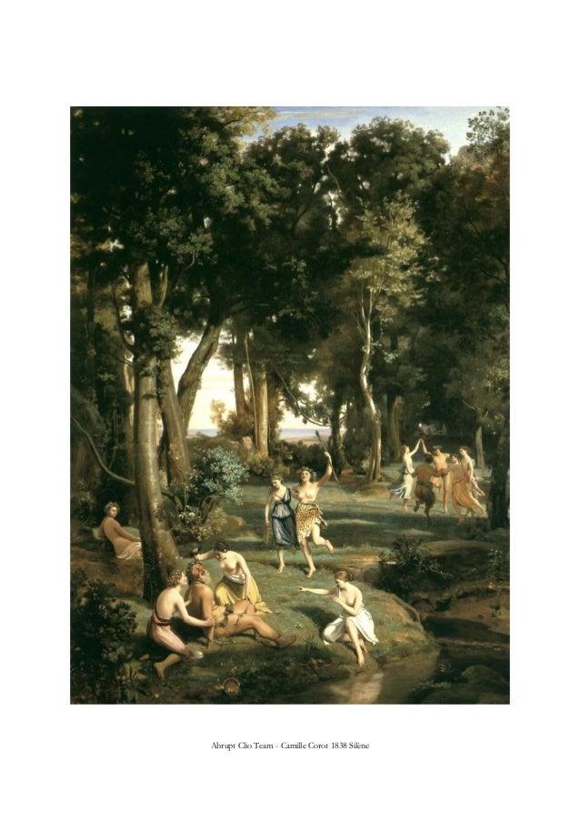 Abrupt Clio Team - Camille Corot 1838 Silène