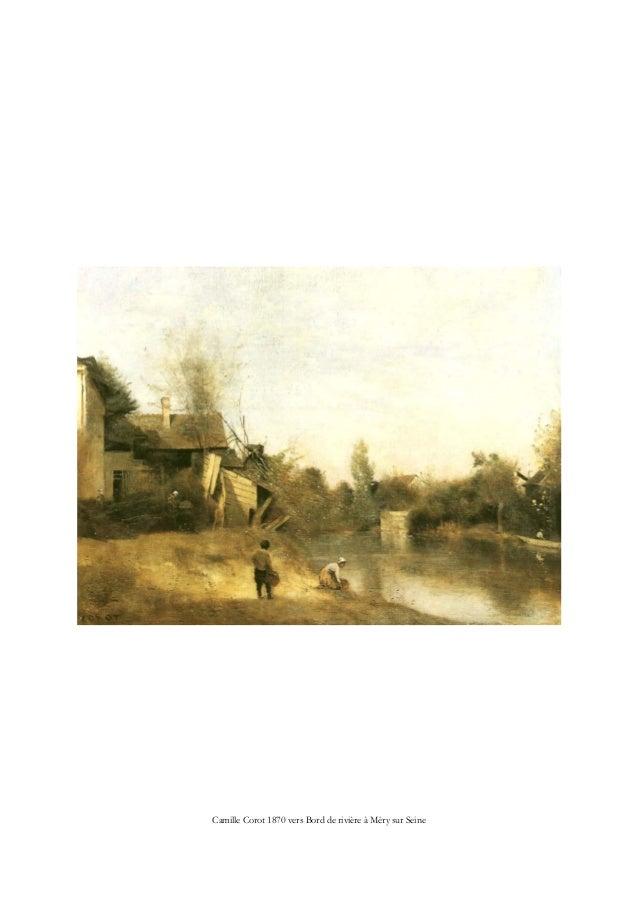 Camille Corot 1870 vers Bord de rivière à Méry sur Seine