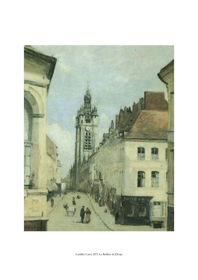 Camille Corot 1871 Le Beffroi de Douai