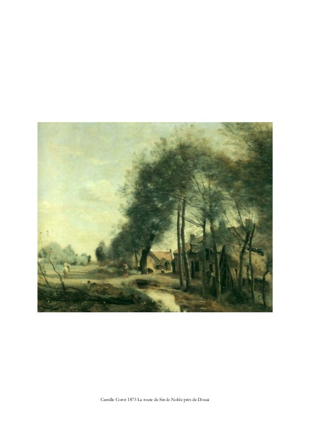 Camille Corot 1873 La route de Sin-le-Noble près de Douai