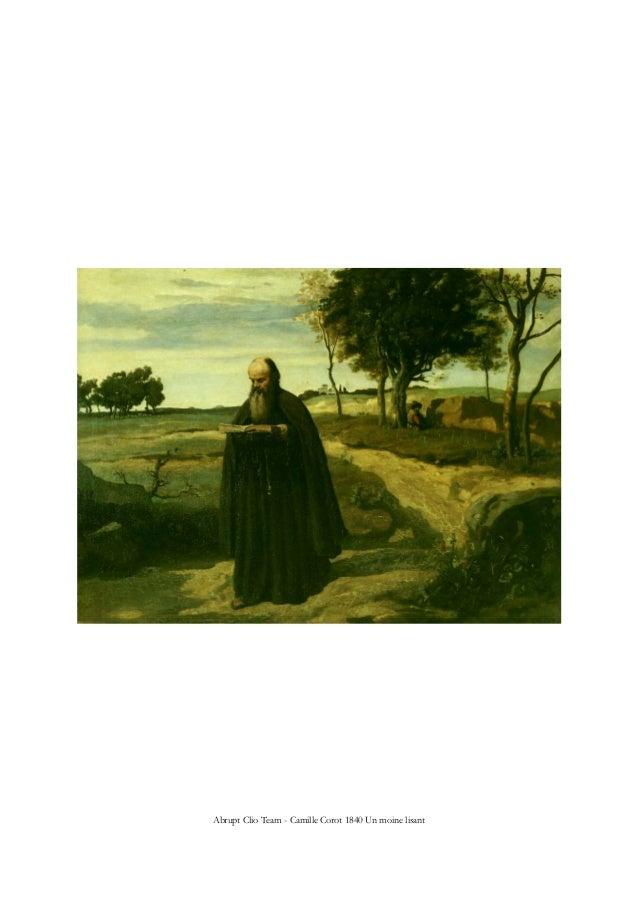 Abrupt Clio Team - Camille Corot 1840 Un moine lisant