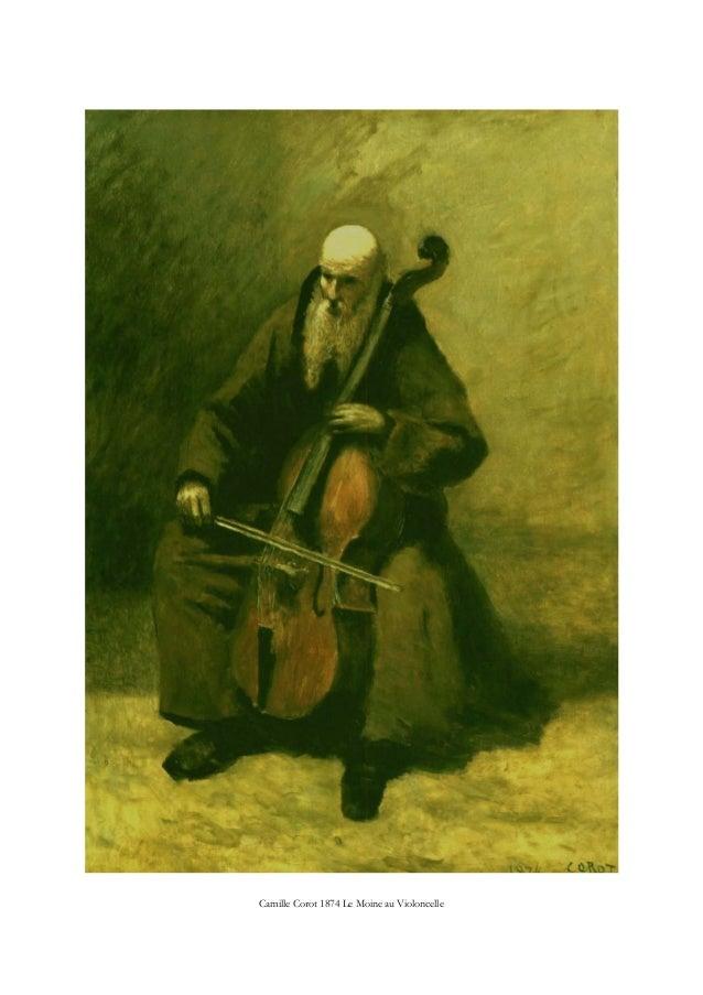 Camille Corot 1874 Le Moine au Violoncelle