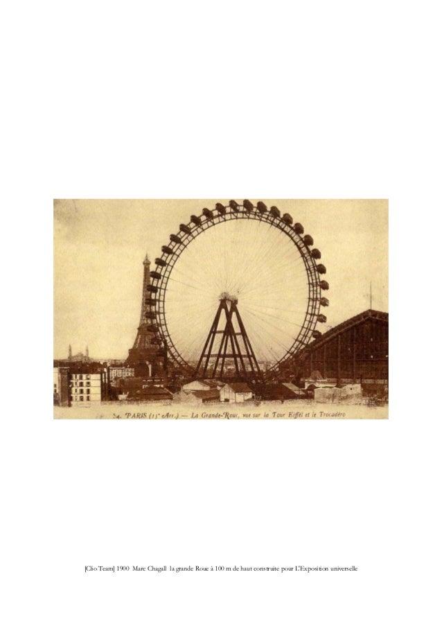 [Clio Team] 1900 Marc Chagall la grande Roue à 100 m de haut construite pour L'Exposition universelle