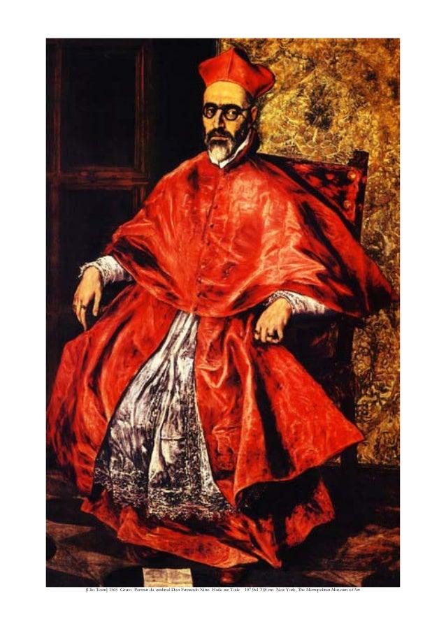[Clio Team] 1565 Greco Portrait du cardinal Don Fernando Nino Huile sur Toile 107,9x170,8 cm New York, The Metropolitan Mu...