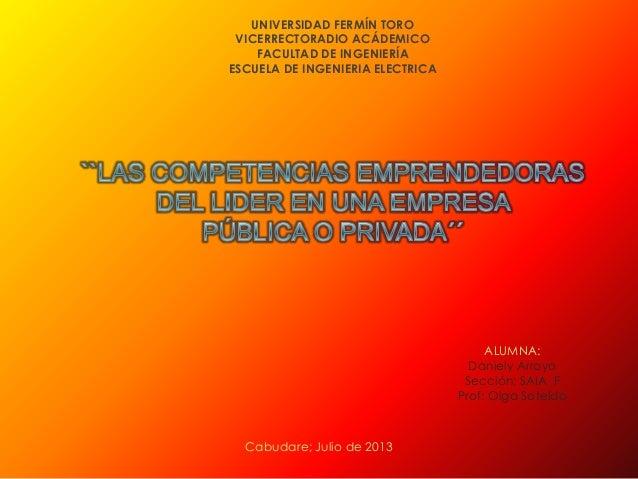 UNIVERSIDAD FERMÍN TORO VICERRECTORADIO ACÁDEMICO FACULTAD DE INGENIERÍA ESCUELA DE INGENIERIA ELECTRICA ALUMNA: Daniely A...