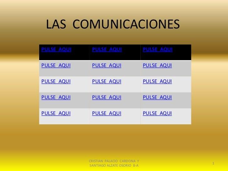 LAS COMUNICACIONESPULSE AQUI    PULSE AQUI                  PULSE AQUIPULSE AQUI    PULSE AQUI                  PULSE AQUI...