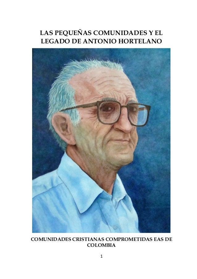 Feliz Navidad Antonio Recio.Las Comunidades Eas Y El Legado De Antonio Hortelano