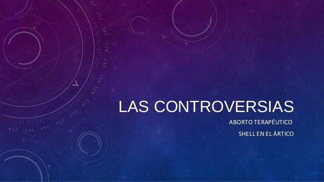 LAS CONTROVERSIAS ABORTO TERAPÉUTICO SHELL EN EL ÁRTICO