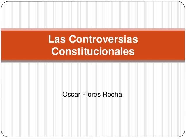 Oscar Flores Rocha Las Controversias Constitucionales