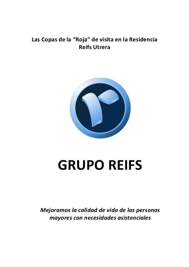 """Las Copas de la """"Roja"""" de visita en la Residencia Reifs Utrera GRUPO REIFS Mejoramos la calidad de vida de las personas ma..."""
