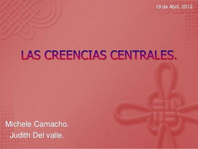 19 de Abril, 2012Michele Camacho. Judith Del valle.