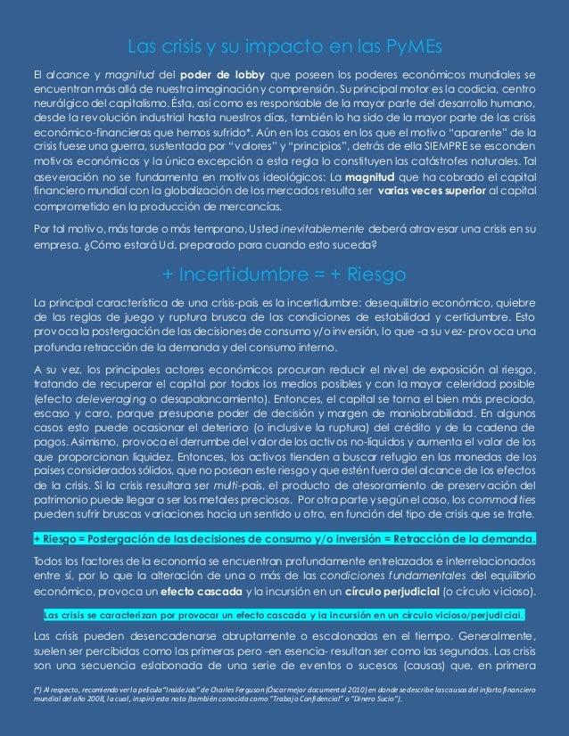 Las crisis y su impacto en las PyMEsEl alcance y magnitud del poder de lobby que poseen los poderes económicos mundiales s...