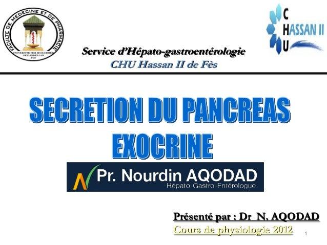 Service d'Hépato-gastroentérologie      CHU Hassan II de Fès                   Présenté par : Dr N. AQODAD                ...