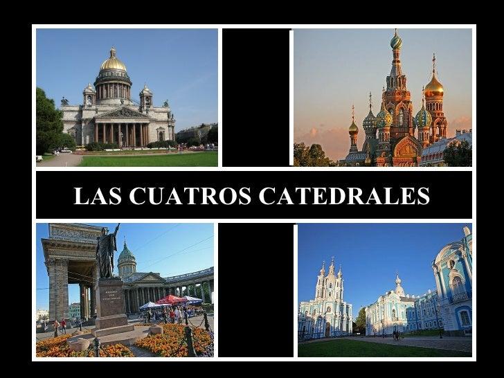 LAS CUATROS CATEDRALES