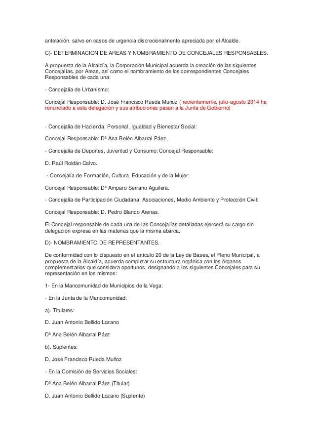 antelación, salvo en casos de urgencia discrecionalmente apreciada por el Alcalde.  C)- DETERMINACION DE AREAS Y NOMBRAMIE...