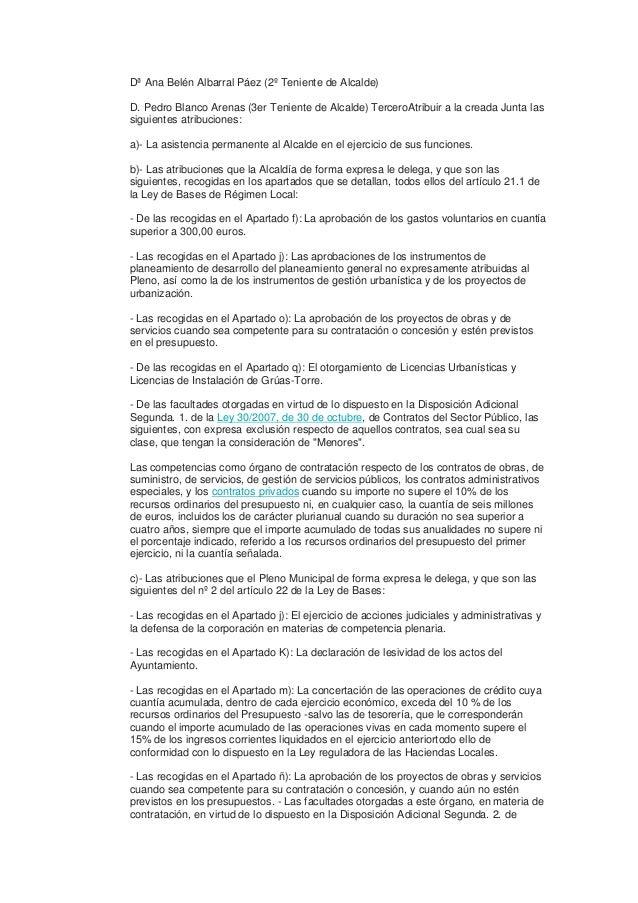 Dª Ana Belén Albarral Páez (2º Teniente de Alcalde)  D. Pedro Blanco Arenas (3er Teniente de Alcalde) TerceroAtribuir a la...