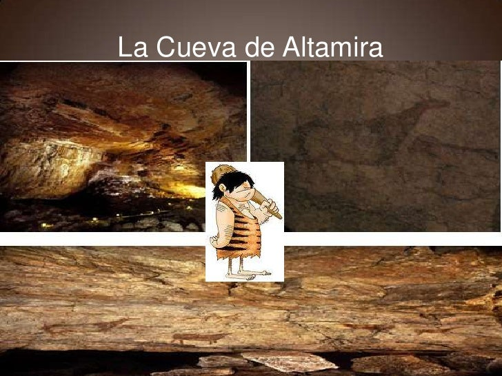 La Cueva de Altamira <br />
