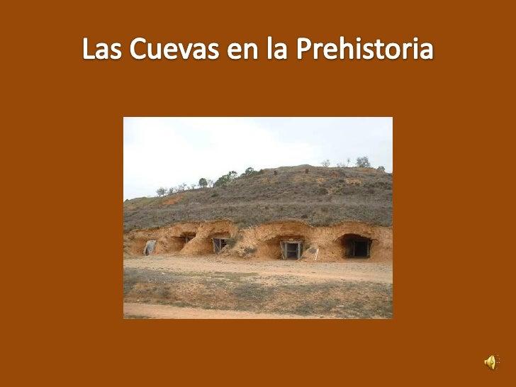 Las Cuevas En La Prehistoria