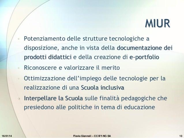 MIUR • Potenziamento delle strutture tecnologiche a disposizione, anche in vista della documentazione dei  prodotti didatt...