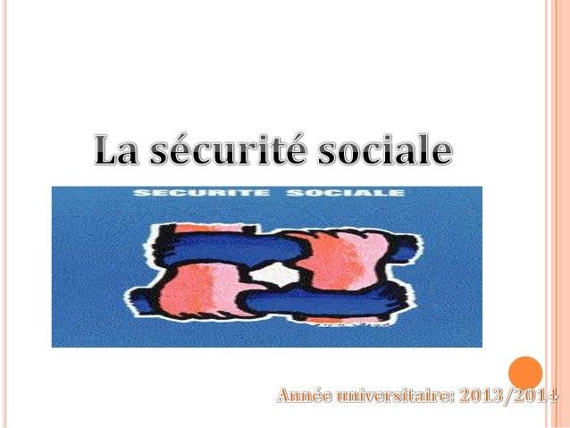 Introduction  PLAN  I-Généralités 1- Définition 2- Rôle II- CNSS ( caisse national de sécurité sociale) 1- Présentation 2-...