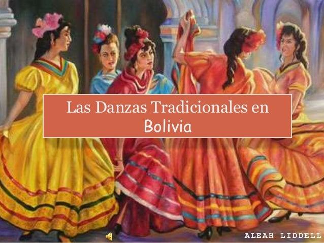 Las Danzas Tradicionales en  ALEAH LIDDELL  Bolivia