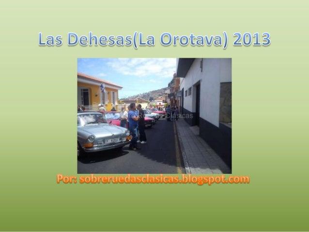 Las dehesas(la orotava) 2013