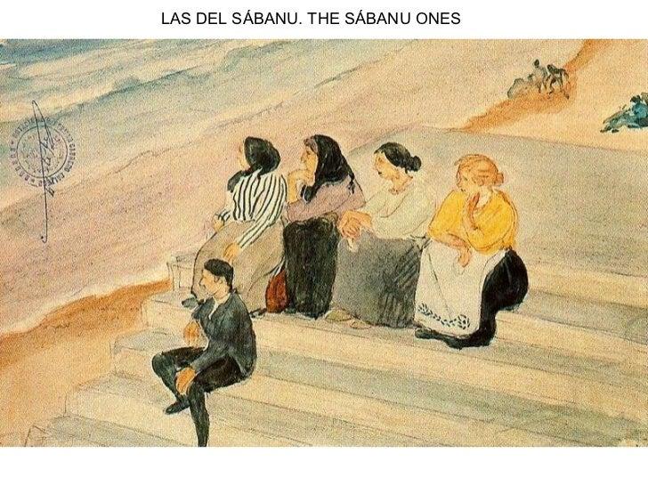 LAS DEL SÁBANU. THE SÁBANU ONES