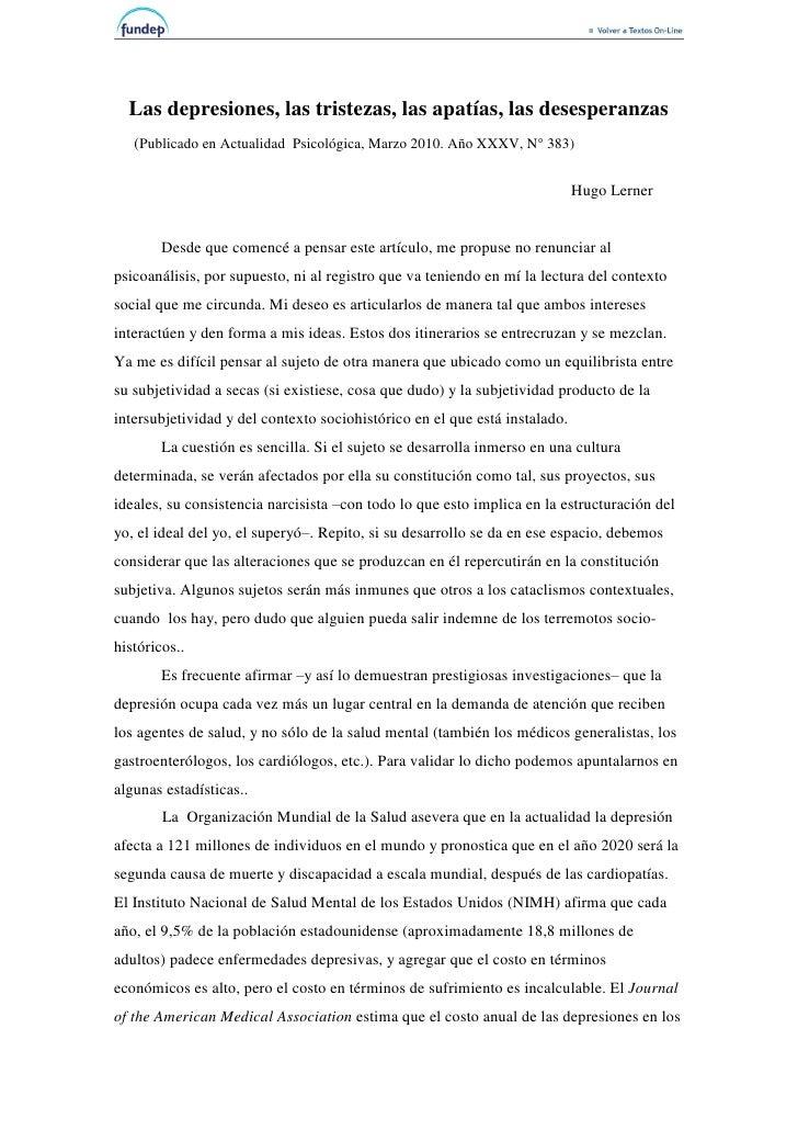 Las depresiones, las tristezas, las apatías, las desesperanzas   (Publicado en Actualidad Psicológica, Marzo 2010. Año XXX...