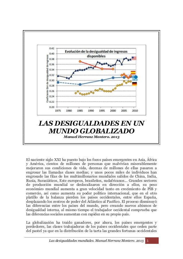 Las desigualdades mundiales. Manuel Herranz Montero. 2013 1 LAS DESIGUALDADES EN UN MUNDO GLOBALIZADO Manuel Herranz Monte...