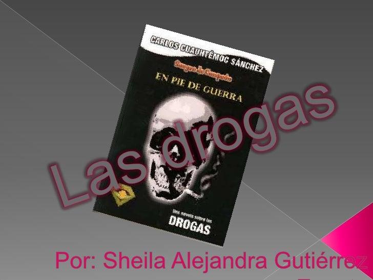 Las drogas<br />Por: Sheila Alejandra Gutiérrez Zapata<br />