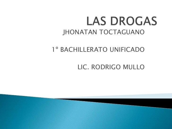 JHONATAN TOCTAGUANO1º BACHILLERATO UNIFICADO      LIC. RODRIGO MULLO