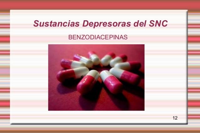 Sustancias Depresoras del SNC       BENZODIACEPINAS                                12