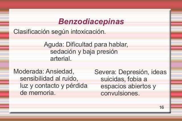 BenzodiacepinasClasificación según intoxicación.          Aguda: Dificultad para hablar,            sedación y baja presió...