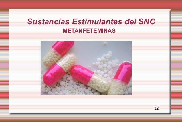 Sustancias Estimulantes del SNC        METANFETEMINAS                              32