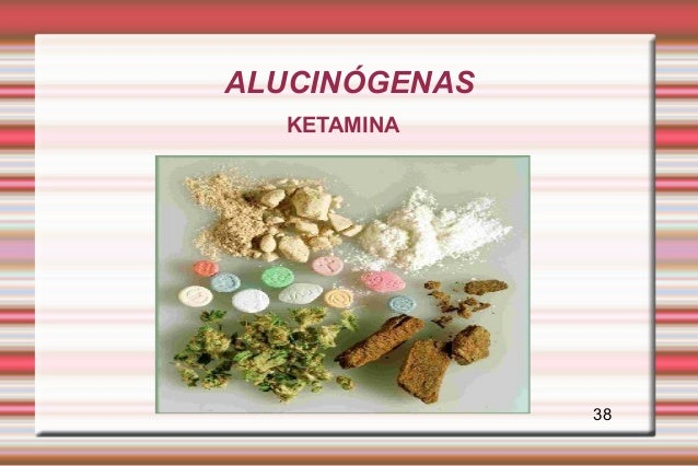 ALUCINÓGENAS  KETAMINA               38